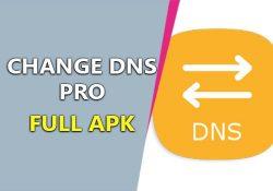 Change DNS Pro v1.0.2 APK [No Root 3G/Wifi] – Đổi DNS nhanh chóng