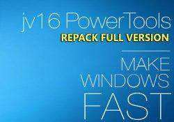 jv16 PowerTools 4.2.0.1882 F.U.L.L – Tinh chỉnh, tối ưu Windows 10