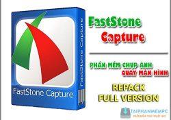 FastStone Capture 9.3 mới nhất – Chụp ảnh màn hình PC