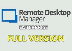 Remote Desktop Manager Enterprise 13.6.4.0 F.U.L.L mới nhất
