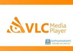 VLC Media Player 3.0.3 – Nghe nhạc, xem video miễn phí