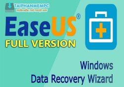 EaseUS Data Recovery Wizard 12.0 F.U.L.L – Khôi phục dữ liệu đã xoá