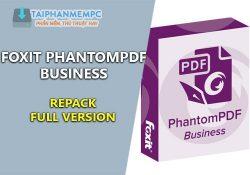 Foxit PhantomPDF Business 9.2.0.9297 F.U.L.L – Đọc, chỉnh sửa file PDF
