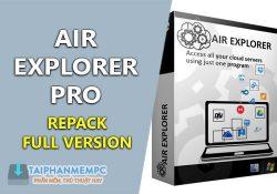 Air Explorer Pro 2.5.2 F.U.L.L mới nhất – Quản lý lưu trữ đám mây tốt nhất
