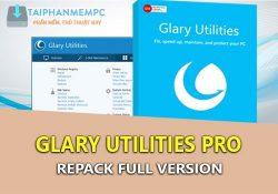 Glary Utilities Pro 5.114.0.139 F.U.L.L – Dọn rác, tối ưu máy tính