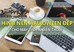 Chia sẻ bộ hình nền Halloween đẹp cho máy tính và điện thoại