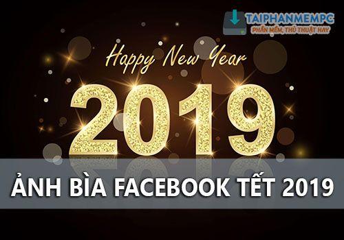 anh bia facebook tet 2019 dep va y nghia