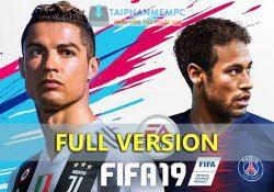 FIFA 19 [Sport|ISO|2018] – Phiên bản game bóng đá Fifa mới nhất