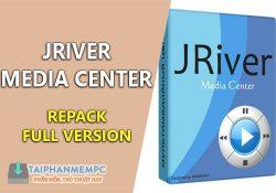 JRiver Media Center 25.0.68 mới nhất – Trình nghe nhạc đỉnh cho PC