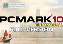 PCMark 10 2.1.2506 Pro – Ứng dụng đo, chấm điểm hiện năng PC