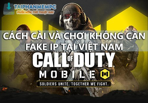 cai va choi call of duty mobile tren may tinh khong fake ip