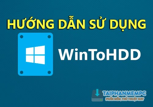 cach su dung wintohdd cai lai win