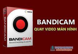 Bandicam 5.1.0.1822 mới nhất – Quay video màn hình máy tính
